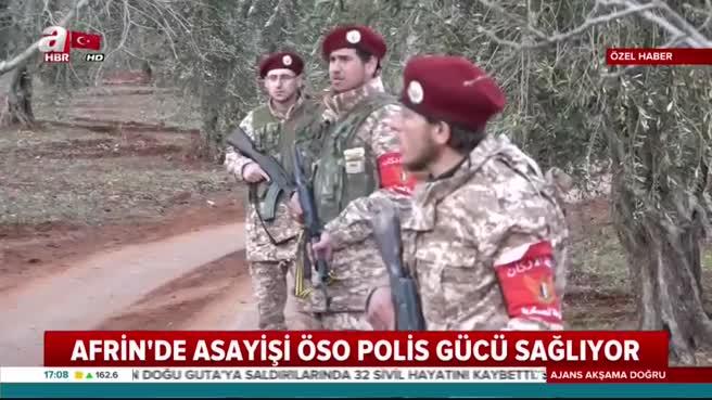 Afrin'de asayişi polis güçleri sağlıyor