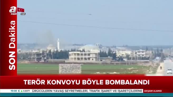 Afrin'de terör konvoyu işte böyle bombalandı