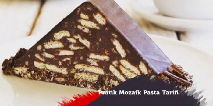 Pratik Mozaik Pasta Tarifi Nasıl Yapılır
