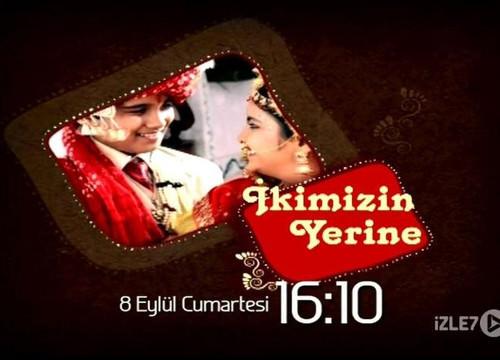 Yeni Hint Dizisi İkimizin Yerine 8 Eylül Cumartesi Kanal 7 ekranında.